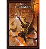 Blood of the Emperor (Annals of Drakis #03) Hickman, Tracy ( Author ) Jul-31-2012 Hardcover