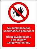 Verbotszeichen Kein Zutritt für unbefugtem haben polnischen und Englisch Hinweisschild–1,2mm starrer Kunststoff 300mm x 200mm x 200mm