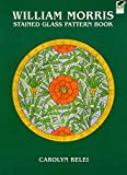 William Morris Stained Glass Pattern Book (Dover Stained Glass Instruction)