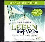Leben mit Vision, 1 MP3-CD - Rick Warren