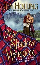 My Shadow Warrior (Macdonell Brides Trilogy)