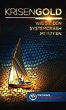 Krisengold: Wie Sie den Systemcrash meistern