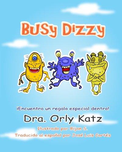 Busy Dizzy: Historia motivacional ilustrada para niños de 4 a 8 años años