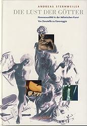 Die Lust der Götter. Homosexualität in der italienischen Kunst. Von Donatello zu Caravaggio
