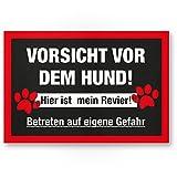 Warnung vor dem Hund PVC Schild - hier ist mein Revier, Hinweisschild wetterfest, Hundeschild für das Gartentor, Einfahrtstor und Haustür, Türschild zur Abschreckung, Warnschild Einbruchschutz