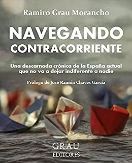 Navegando contracorriente de [Morancho, Ramiro Grau]