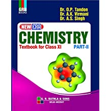 New Era Chemistry Textbook For Class 11 Part - II: Chemistry Class XI Part - II
