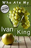 Best Sellers: Who Ate My Grapes?    (Motivational Short Stories that will feed your soul)    [Best Sellers] (Best Sellers, Best Sellers List New York Times, ... Best Sellers, Kindle Best Sellers, Kindle)