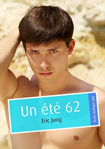 Un été 62 (pulp gay) par Éric Jung