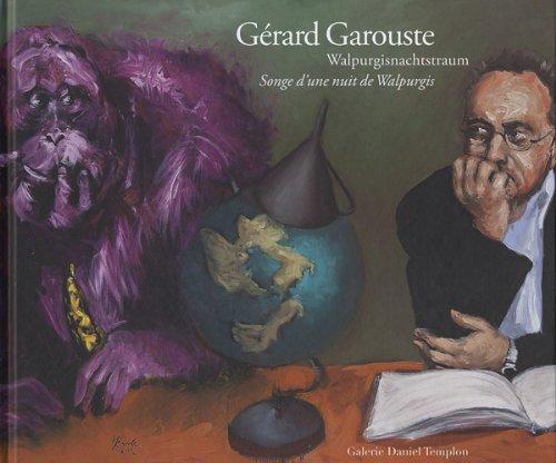 Grard Garouste, songe d'une nuit de Walpurgis
