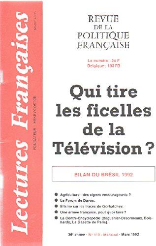 Revue de politique francaise n° 419/ qui tire les ficelles de la television ? par Coston Henry ( Fondateur )