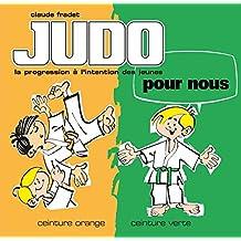 Judo pour nous - Volume 2 : ceinture orange et ceinture verte