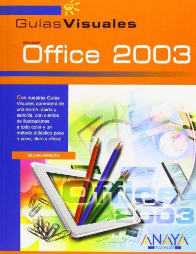 Office 2003 (Guías Visuales) por Hilario Paredes Jiménez-Balaguer