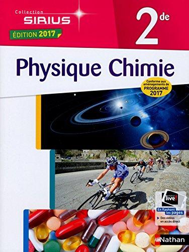 Physique-Chimie 2de -  conforme aux aménagements de programme 2017