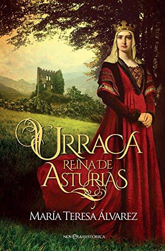 Urraca (Novela histórica) por María Teresa Álvarez García