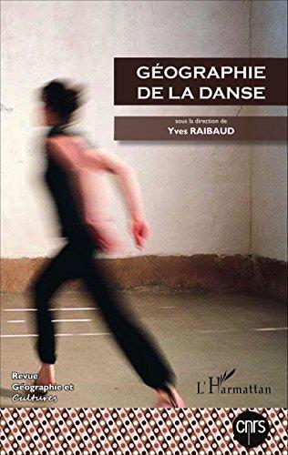 Géographie de la danse par Yves Raibaud