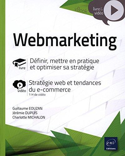 Webmarketing - Optimiser sa stratégie - Complément vidéo : Stratégie web et tendances du e-commerce