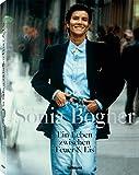 Sonia Bogner. Ein Leben zwischen Feuer & Eis