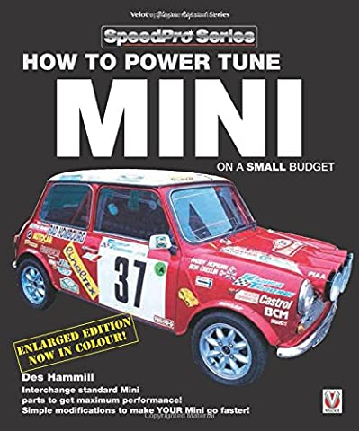 How to Power Tune Minis on a Small Budget: New Updated & Revised Edition (SpeedPro)