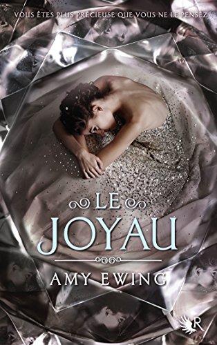 Le Joyau - Livre I par Amy EWING
