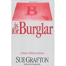 B is for Burglar (Kinsey Millhone Alphabet Mysteries) by Sue Grafton (1985-05-15)