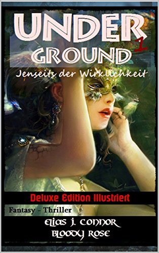 Buchcover Underground - Jenseits der Wirklichkeit: Deluxe Edition Illustriert