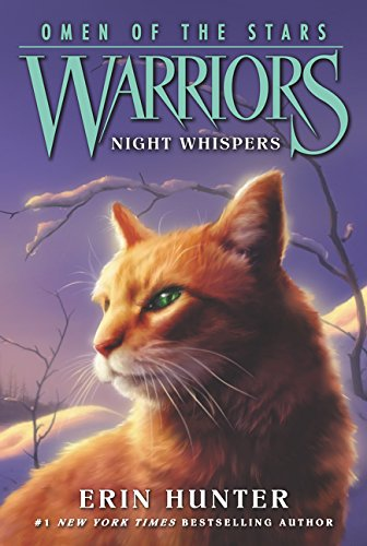 Warriors: Omen of the Stars #3: Night Whispers por Erin Hunter