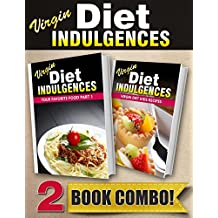 Your Favorite Food Part 1 and Virgin Diet Kids Recipes: 2 Book Combo (Virgin Diet Indulgences) (English Edition)