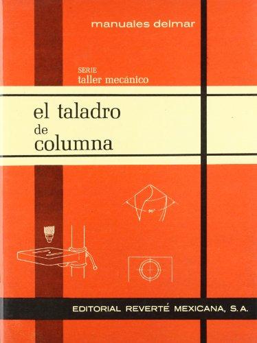 El taladro de columna Manuales Técnicos