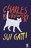 Sui gatti. Testo inglese a fronte