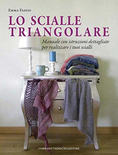 Lo scialle triangolare di Emma Fassio