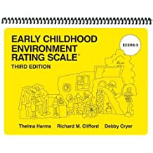 Early Childhood Environment Rating Scales, Third Edition (Ecers-3): Early Childhood Environment Rating Scales (Ecers-3)