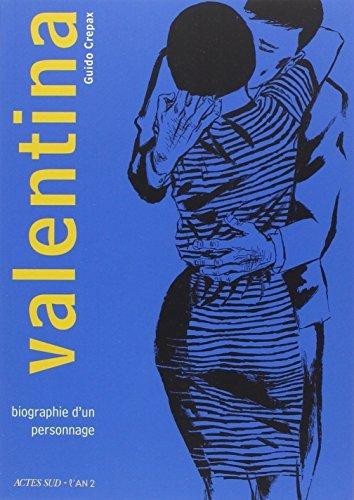 VALENTINA : BIOGRAPHIE D'UN PERSONNAGE by GUIDO CREPAX