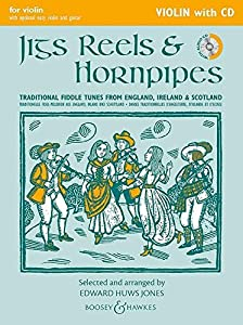 Jigs, Reels & Hornpipes (Violin edition with CD) (Fiddler Collection)