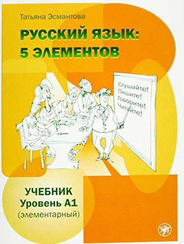 Russkij jazyk: 5 elementov elementarnyj. Uroven' A1. Per le Scuole superiori. Con CD Audio formato MP3
