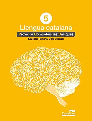 Català 5: proves competències bàsiques (Prova de Competències Bàsiques) - 9788498049817