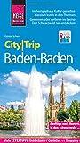 Reise Know-How CityTrip Baden-Baden: Reiseführer mit Faltplan und kostenloser Web-App