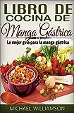 El libro de cocina de la manga gástrica La mejor guía para la manga gástrica
