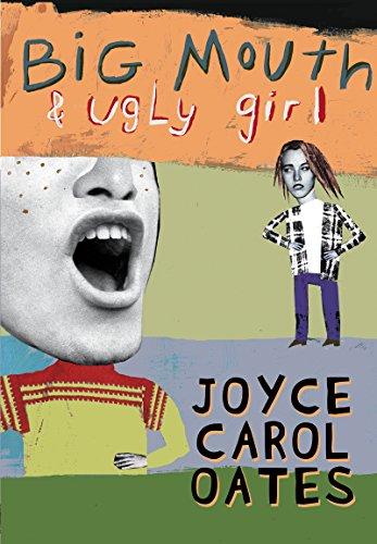 Big Mouth & Ugly Girl (English Edition) eBook: Joyce Carol Oates ...