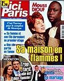 ICI PARIS [No 3436] du 10/05/2011 - MOUSS DIOUF - SA MAISON EN FLAMMES - JEAN-MARIE BIGARD ET LOLA / LE MARIAGE - PIPPA MIDDLETON EST DEJA FIANCEE