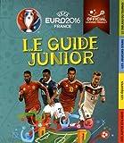 UEFA Euro 2016 France - Le Guide Junior