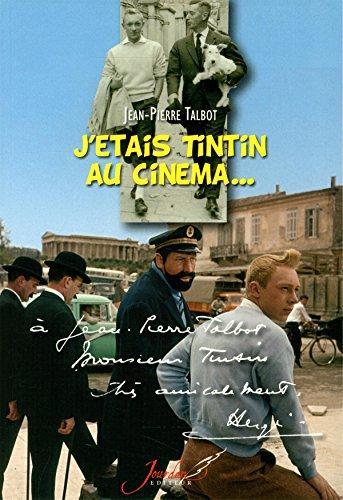 J'étais Tintin au cinéma...