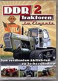 DDR Traktoren im Einsatz - Teil 2: Von verdienten Aktivisten zu Sechszilindern