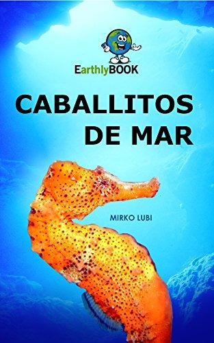 Caballitos de mar (Spanish Edition)