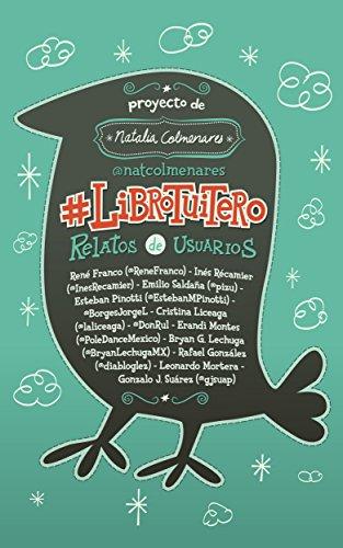 Relatos de usuarios: #LibroTuitero por Natalia Colmenares