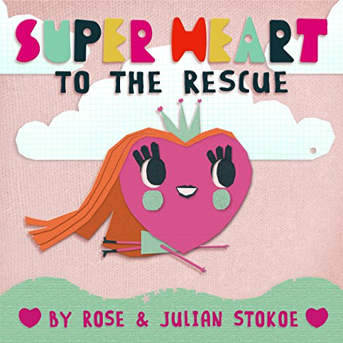 Super Heart - To The Rescue (English (Superhelden Cool Girl)