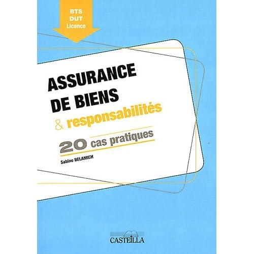 Assurance de biens & responsabilités : 20 cas pratiques BTS DUT Licence