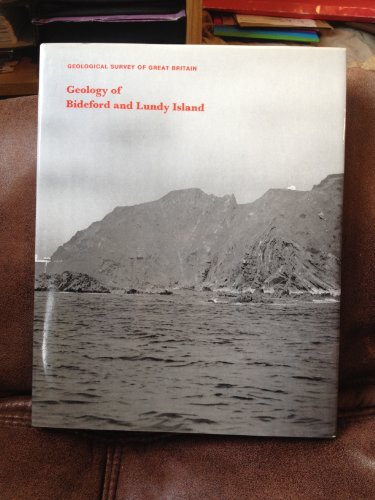 Geological Survey of Great Britain: Geology of Bideford and Lundy Island