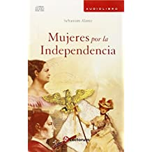 Mujeres por la independencia / Women for Independence