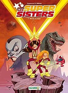 "Afficher ""Les Supers sisters t1"""